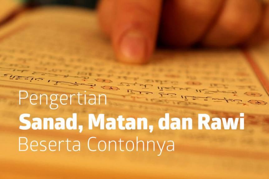 Pengertian Makna Sanad, Matan danRawi